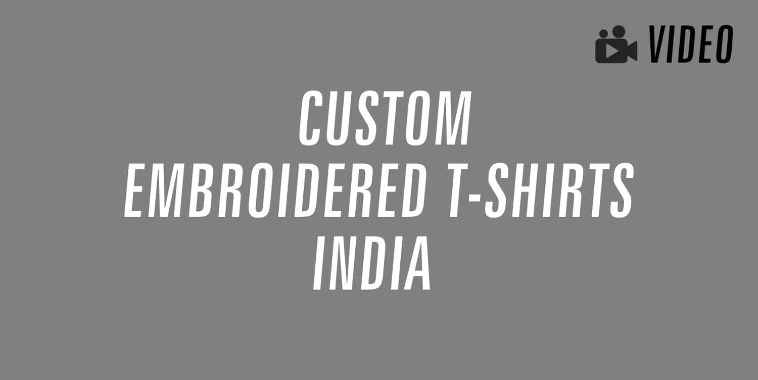 custom embroidered t-shirts india