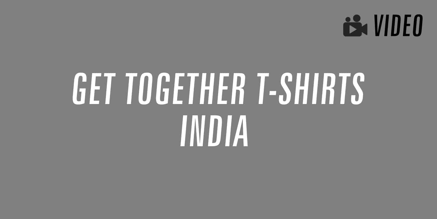 get together t-shirts india